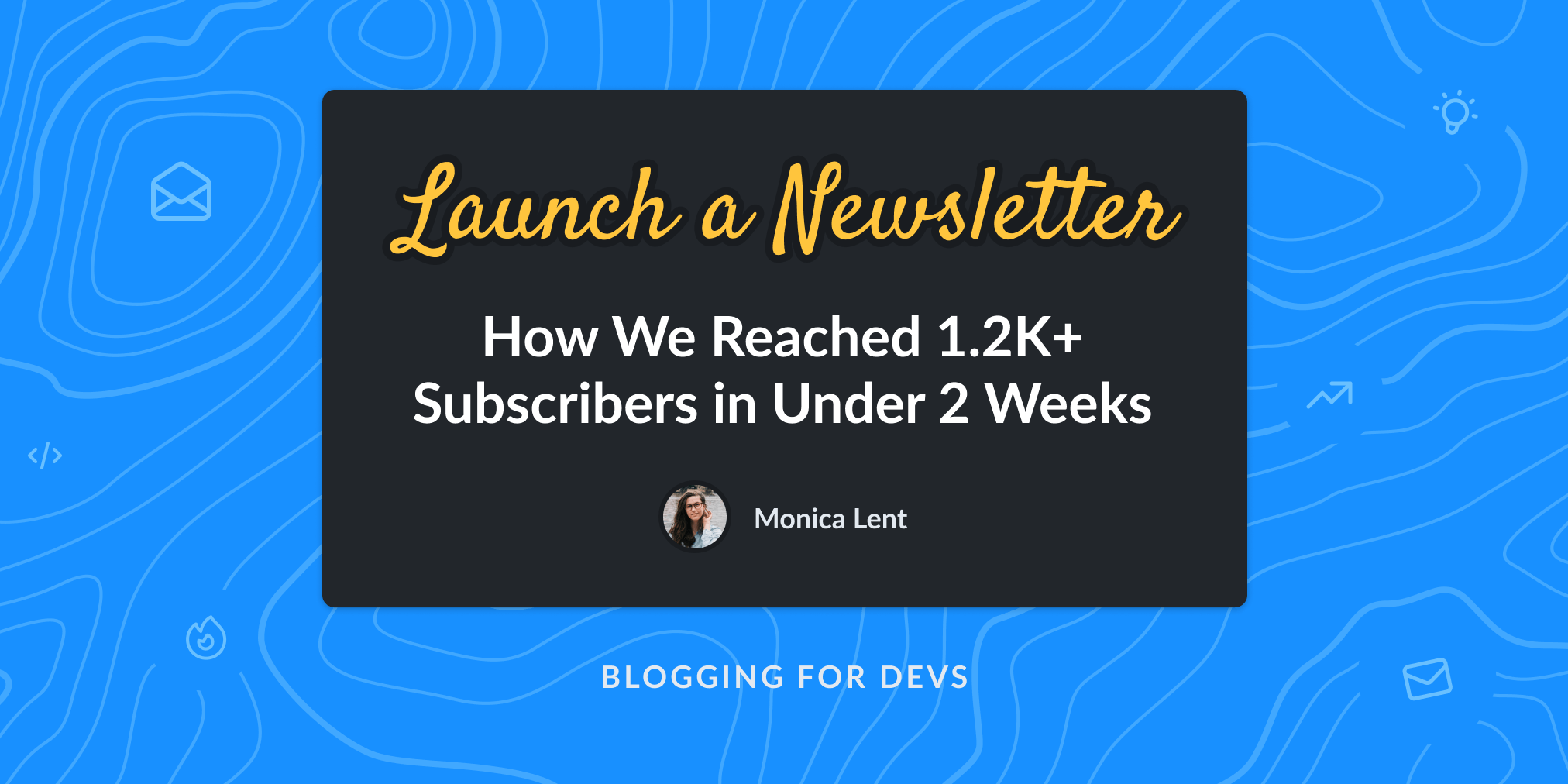 Launch a newsletter